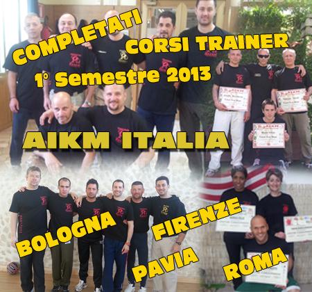 Completati Corsi Trainer Aikm 1° Semestre 2013