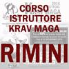 Corso Istruttore Krav Maga Rimini 2° Semestre  2016